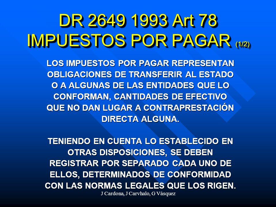 DR 2649 1993 Art 78 IMPUESTOS POR PAGAR (1/2)