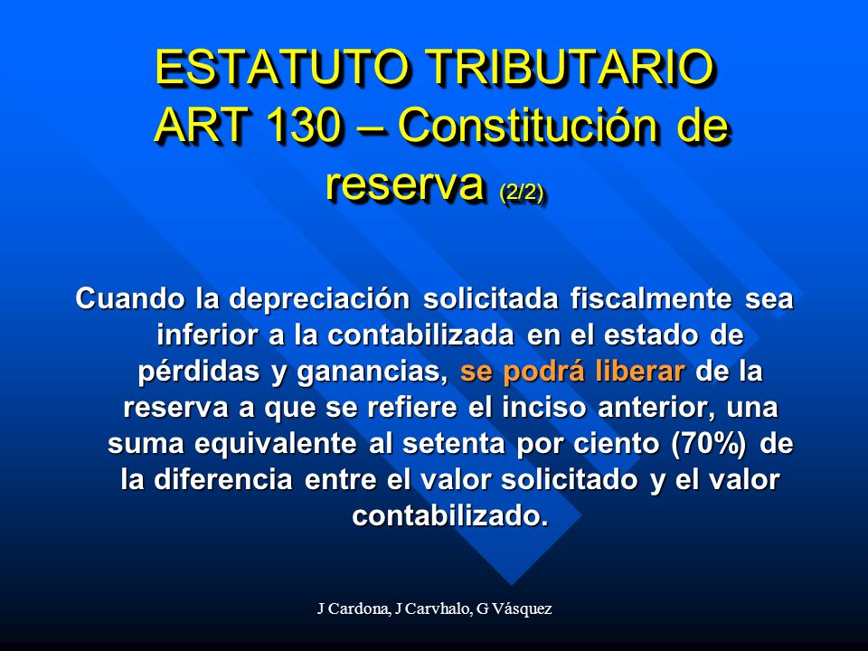 ESTATUTO TRIBUTARIO ART 130 – Constitución de reserva (2/2)
