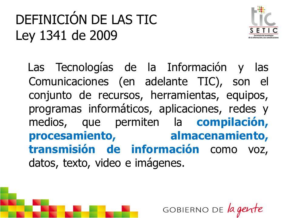 DEFINICIÓN DE LAS TIC Ley 1341 de 2009