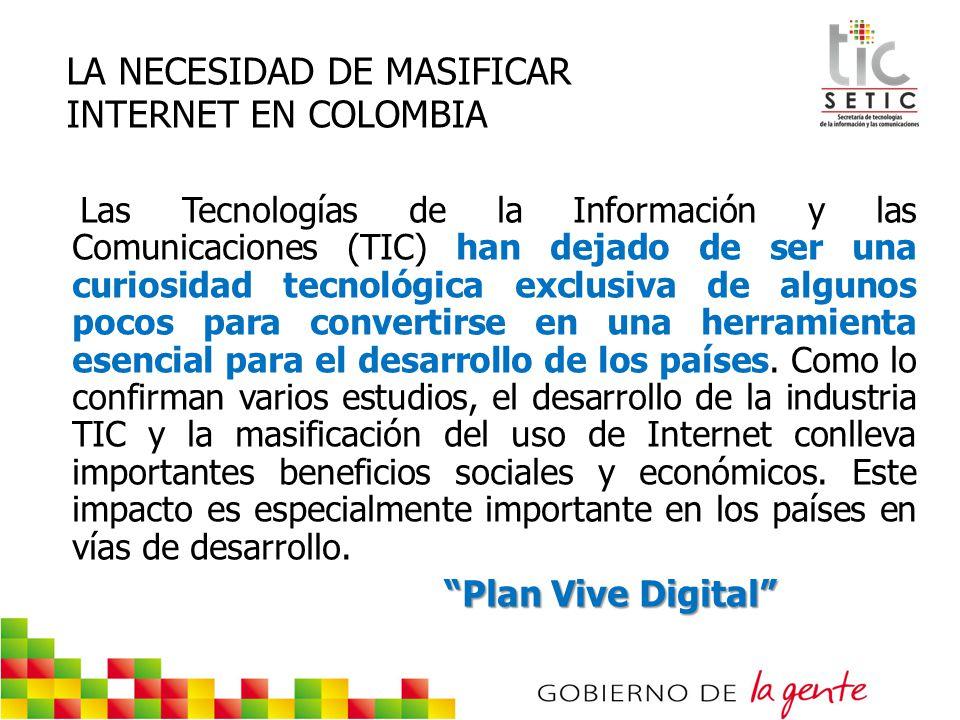 LA NECESIDAD DE MASIFICAR INTERNET EN COLOMBIA