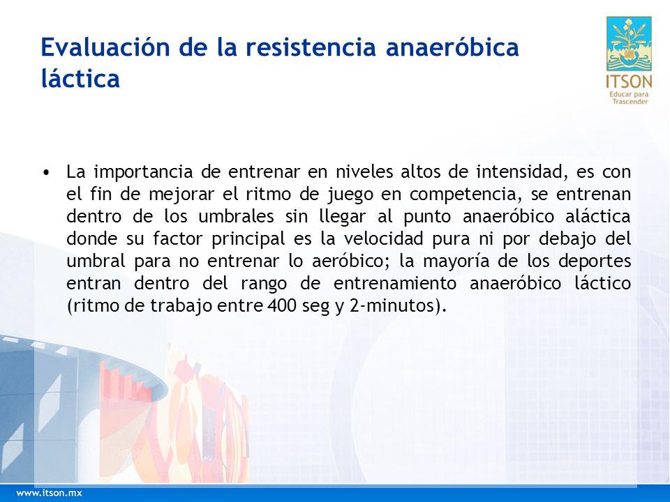 Evaluación de la resistencia anaeróbica láctica