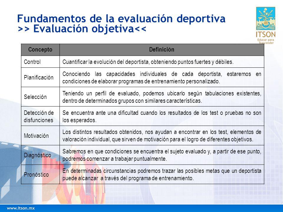 Fundamentos de la evaluación deportiva >> Evaluación objetiva<<
