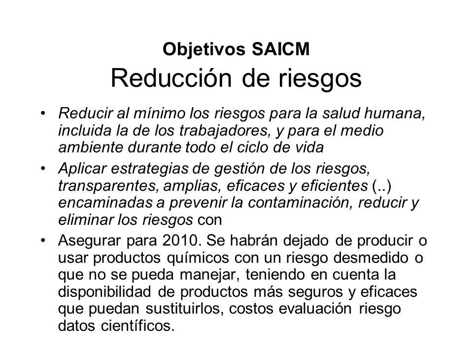 Objetivos SAICM Reducción de riesgos