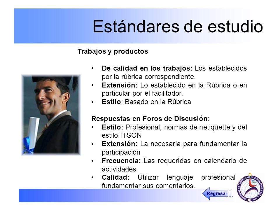 Estándares de estudio Trabajos y productos