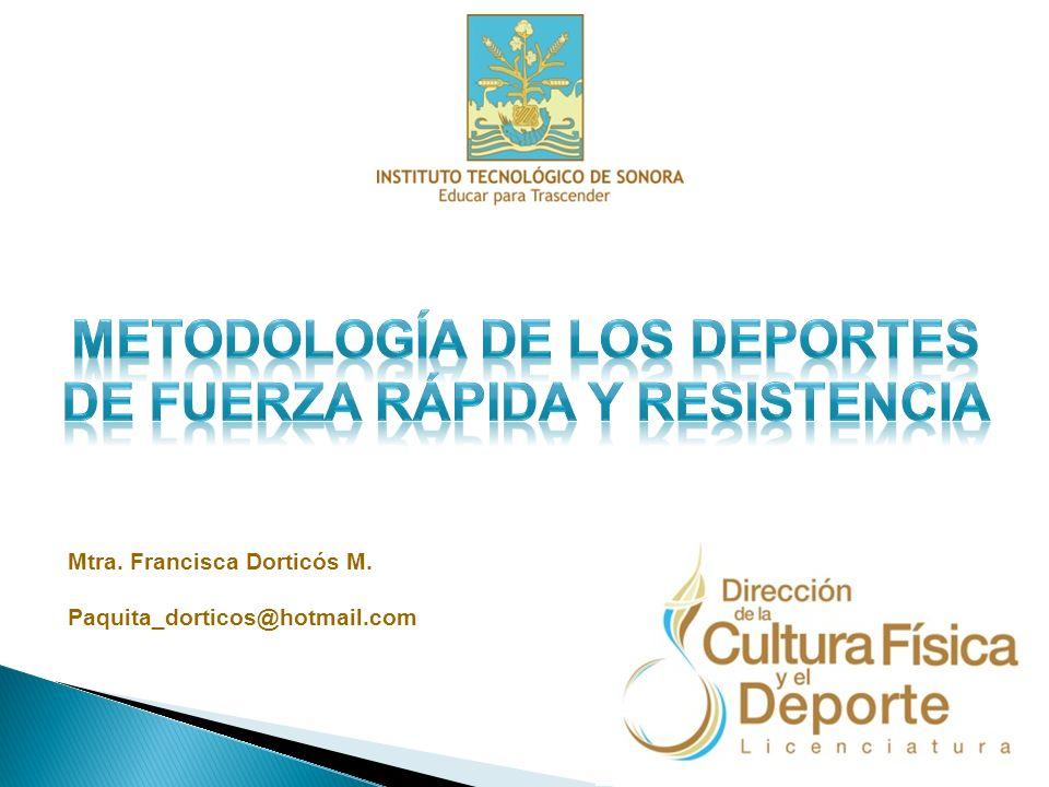 METODOLOGÍA DE LOS DEPORTES DE FUERZA RÁPIDA Y RESISTENCIA