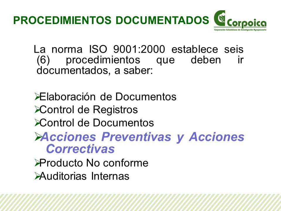 Acciones Preventivas y Acciones Correctivas