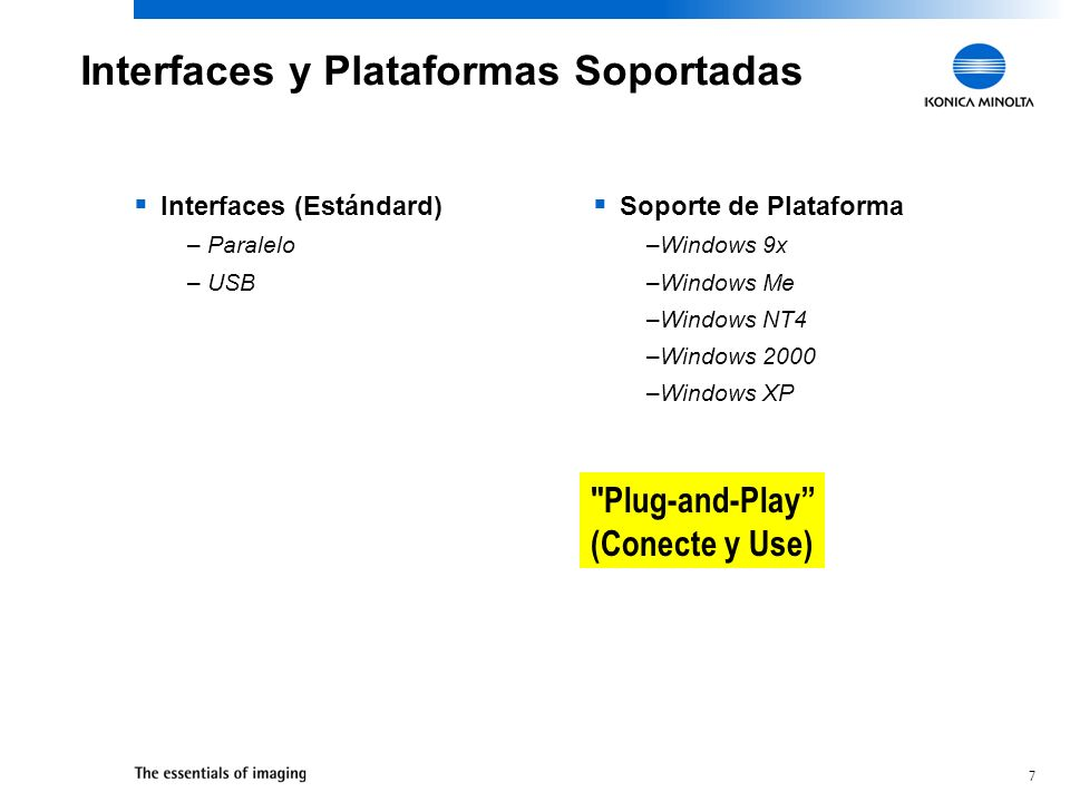 Interfaces y Plataformas Soportadas
