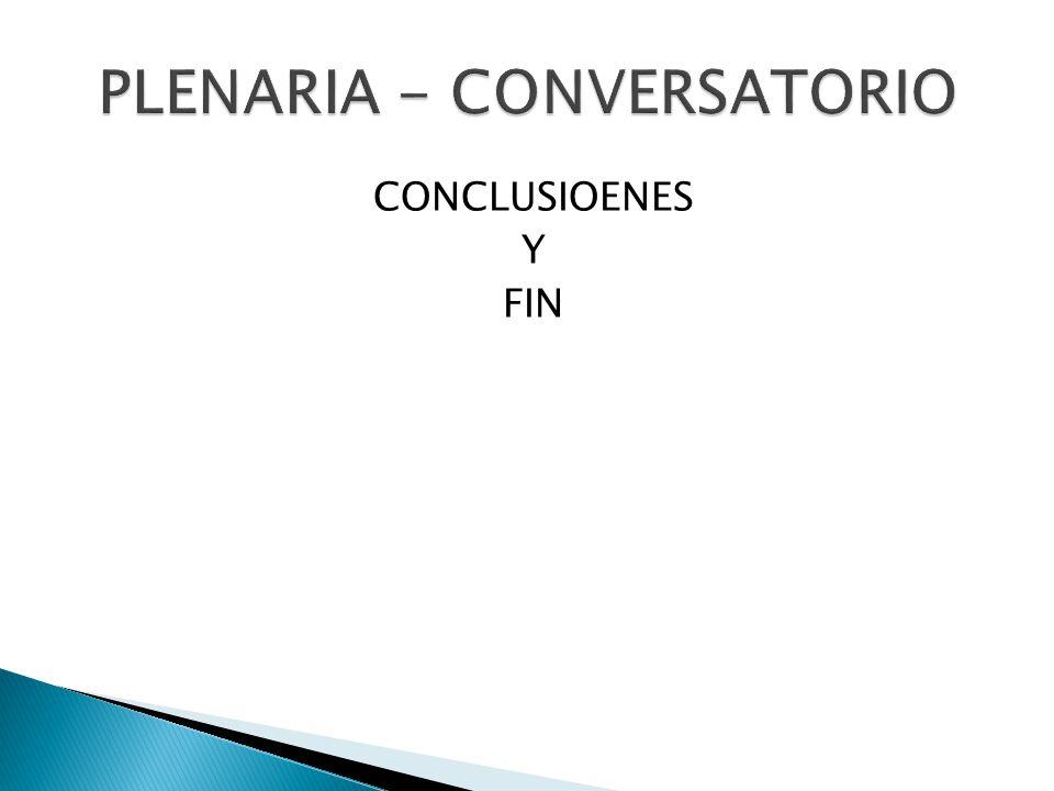 PLENARIA - CONVERSATORIO