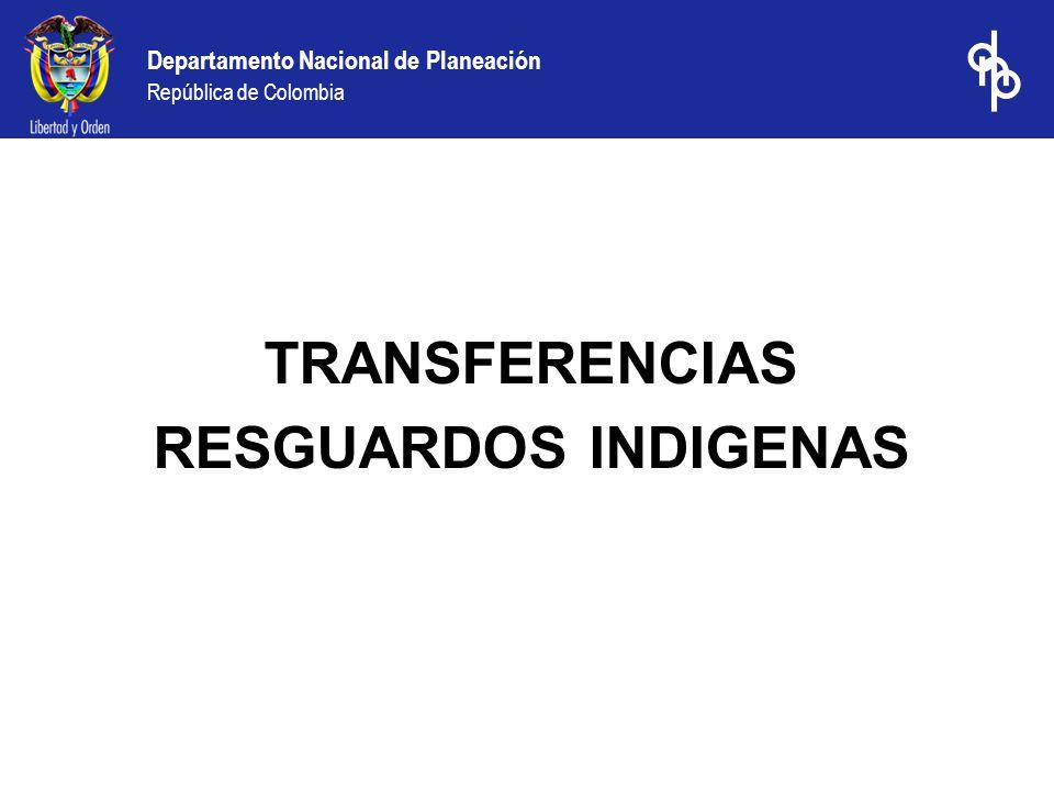 TRANSFERENCIAS RESGUARDOS INDIGENAS