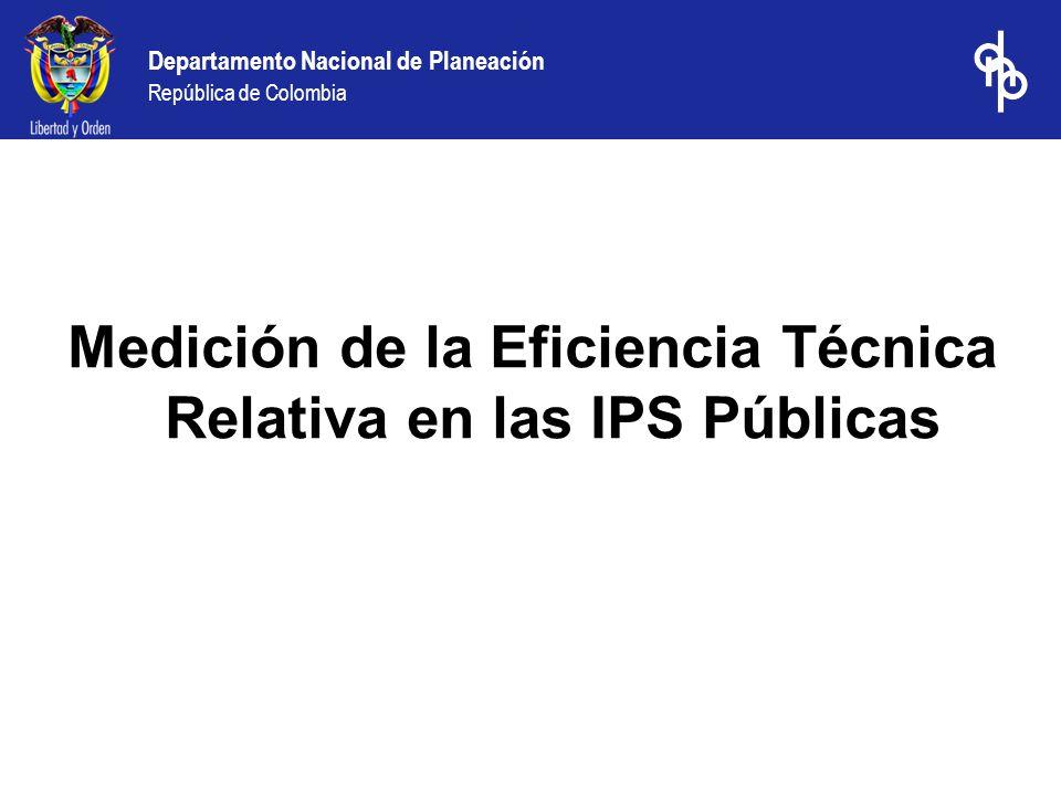 Medición de la Eficiencia Técnica Relativa en las IPS Públicas