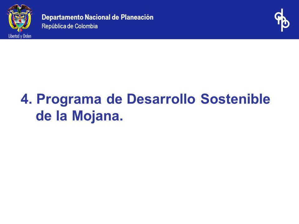 4. Programa de Desarrollo Sostenible de la Mojana.