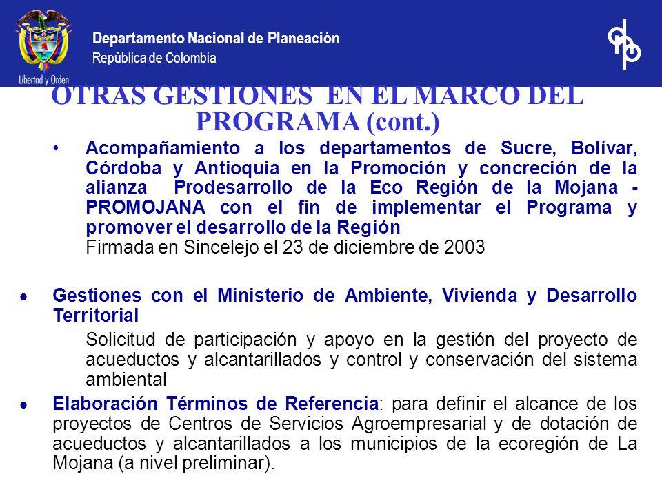 OTRAS GESTIONES EN EL MARCO DEL PROGRAMA (cont.)