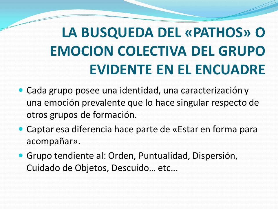 LA BUSQUEDA DEL «PATHOS» O EMOCION COLECTIVA DEL GRUPO EVIDENTE EN EL ENCUADRE