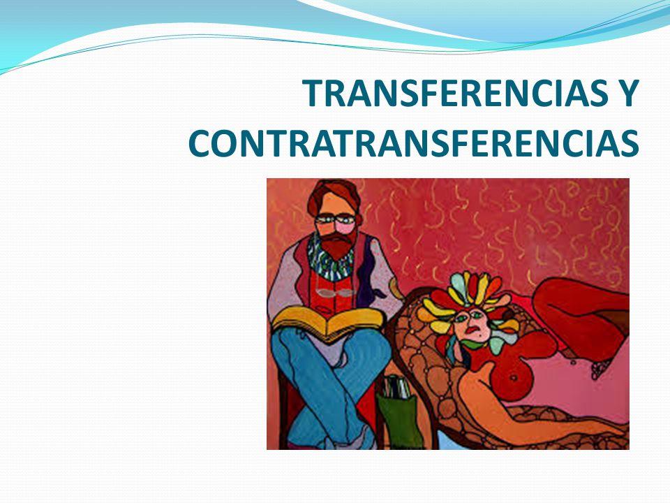 TRANSFERENCIAS Y CONTRATRANSFERENCIAS