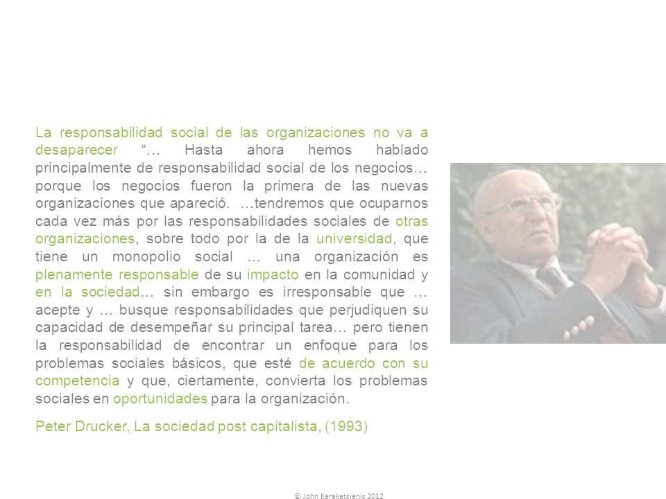 Peter Drucker, La sociedad post capitalista, (1993)