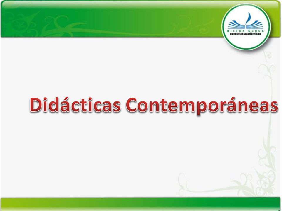 Didácticas Contemporáneas