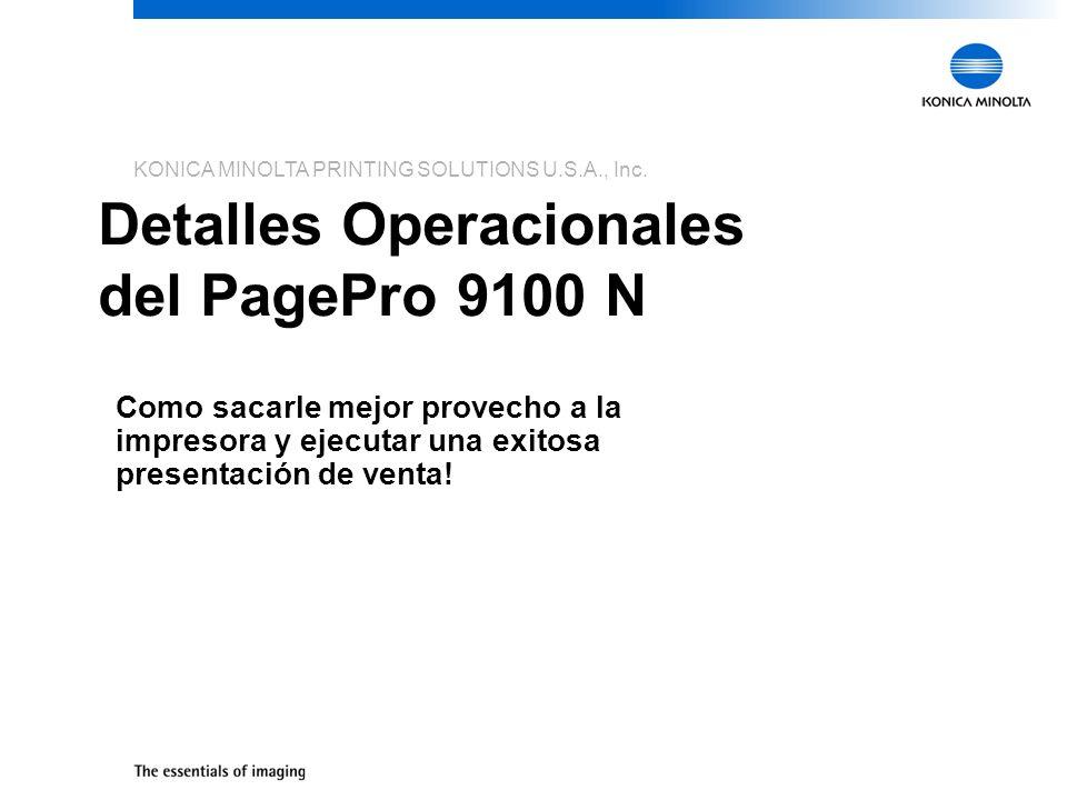 Detalles Operacionales del PagePro 9100 N