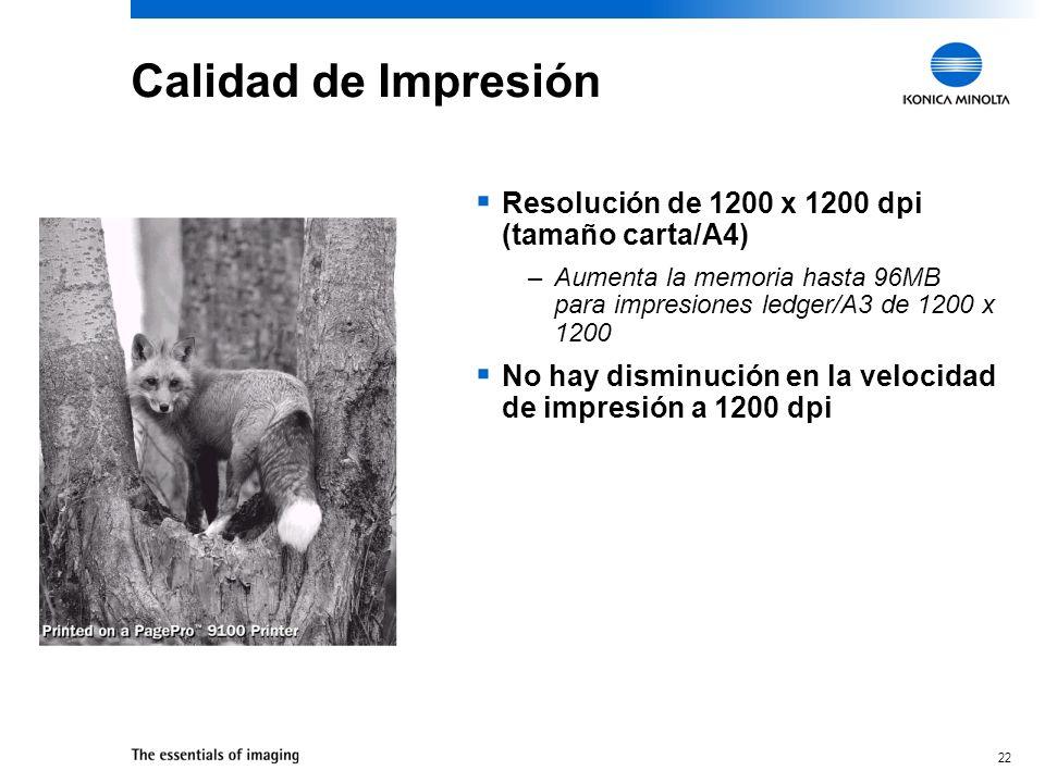 Calidad de Impresión Resolución de 1200 x 1200 dpi (tamaño carta/A4)