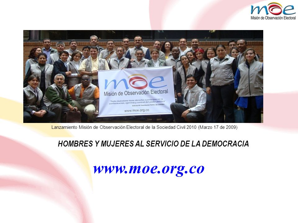 HOMBRES Y MUJERES AL SERVICIO DE LA DEMOCRACIA