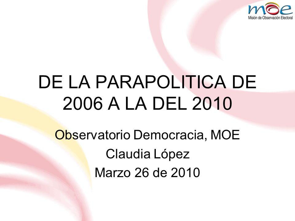 DE LA PARAPOLITICA DE 2006 A LA DEL 2010