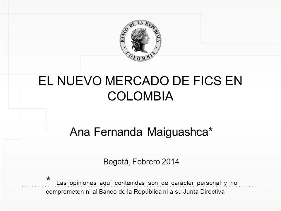 EL NUEVO MERCADO DE FICS EN COLOMBIA