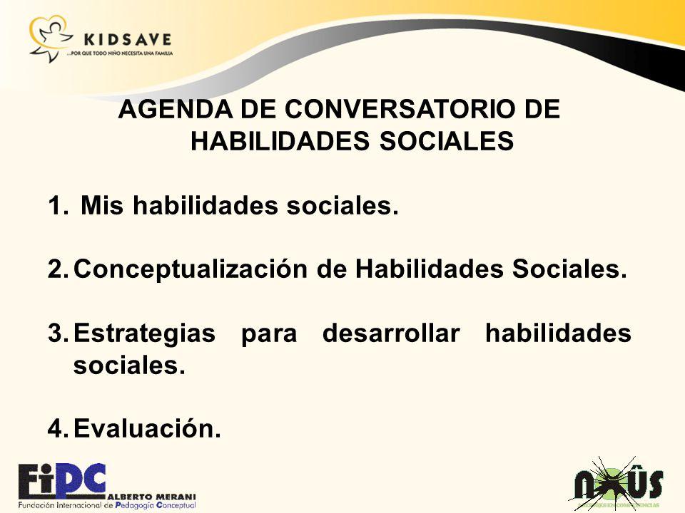 AGENDA DE CONVERSATORIO DE HABILIDADES SOCIALES