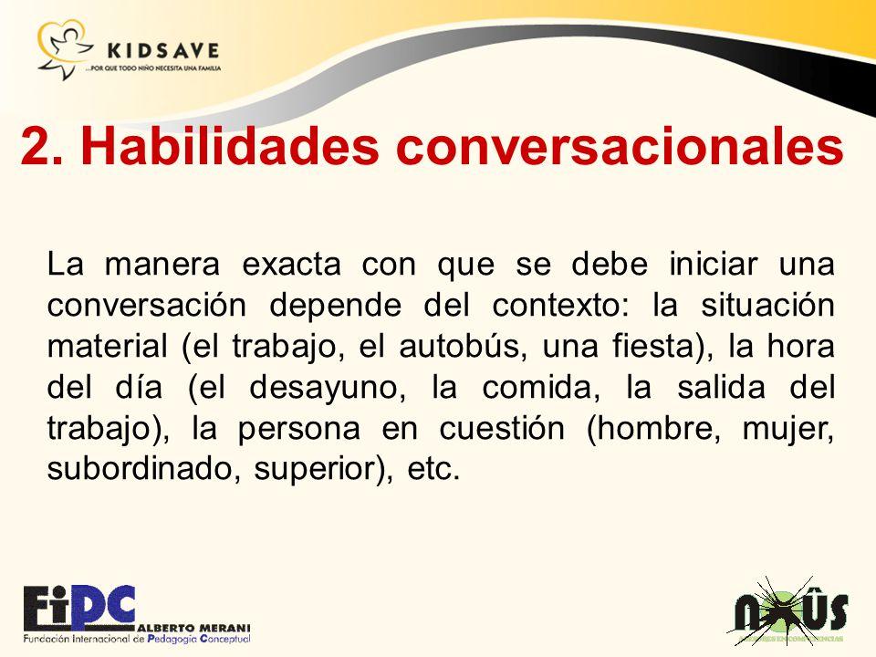 2. Habilidades conversacionales