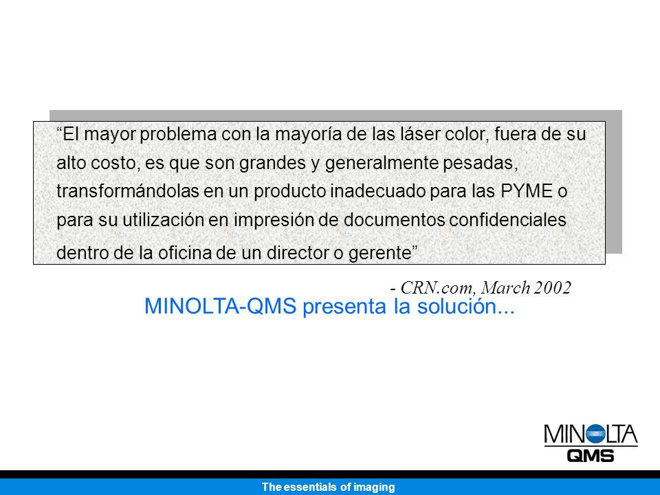 MINOLTA-QMS presenta la solución...