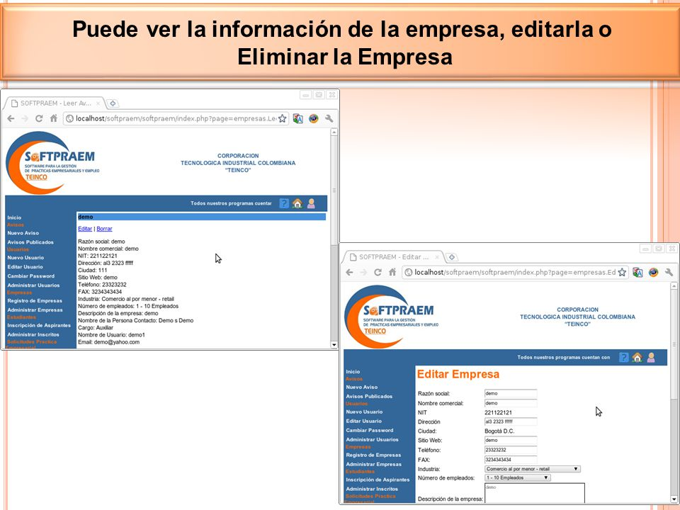 Puede ver la información de la empresa, editarla o