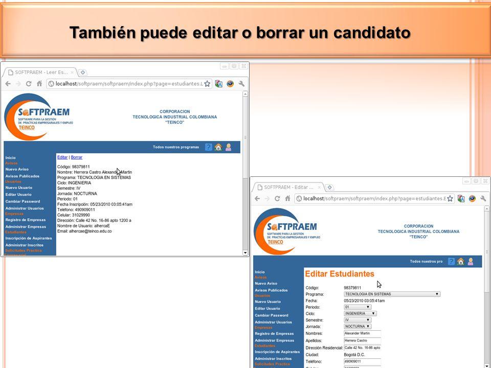 También puede editar o borrar un candidato