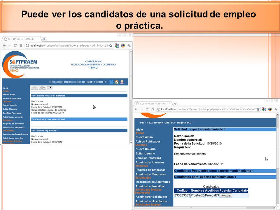 Puede ver los candidatos de una solicitud de empleo