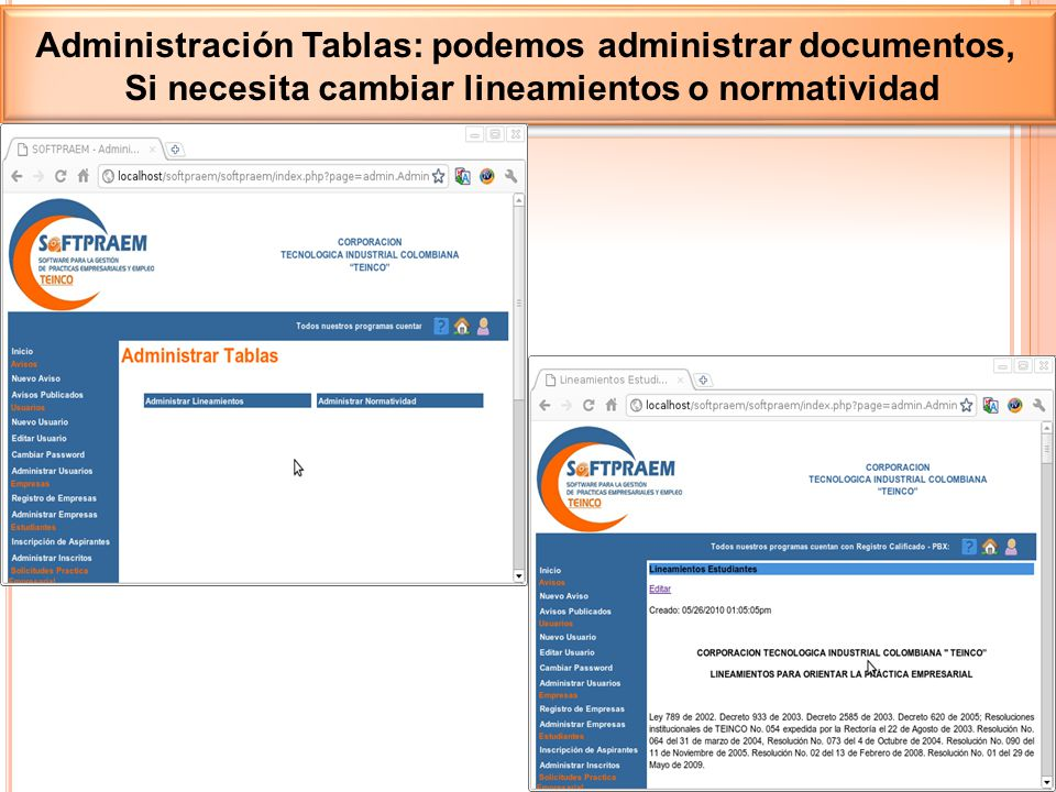Administración Tablas: podemos administrar documentos,