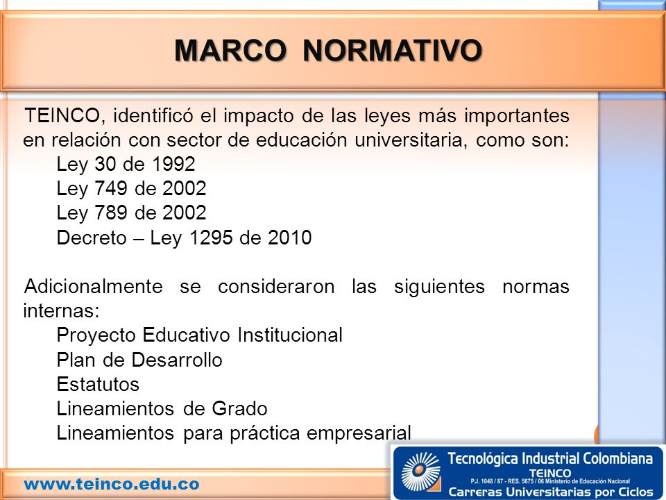 MARCO NORMATIVO www.teinco.edu.co.