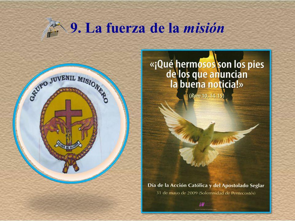 9. La fuerza de la misión