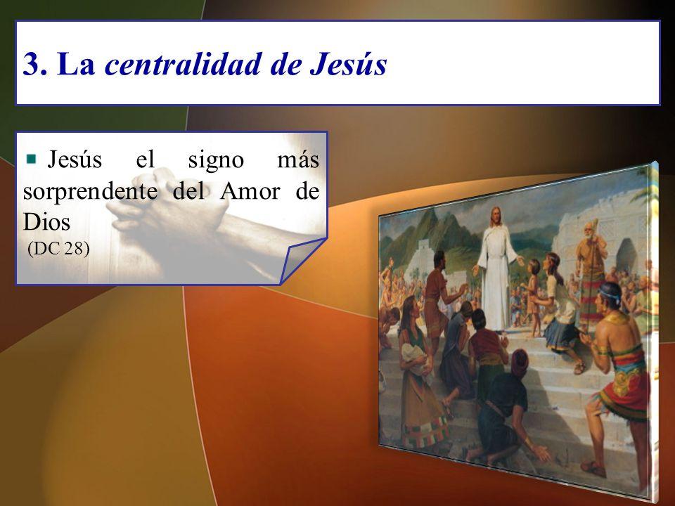 3. La centralidad de Jesús