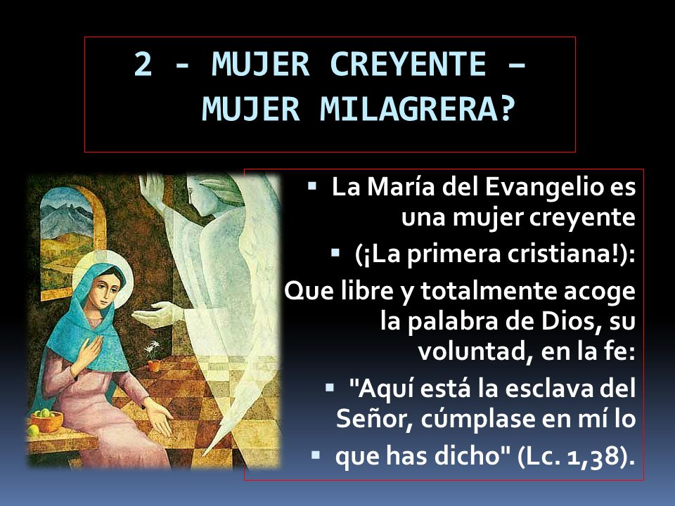 2 - MUJER CREYENTE – MUJER MILAGRERA