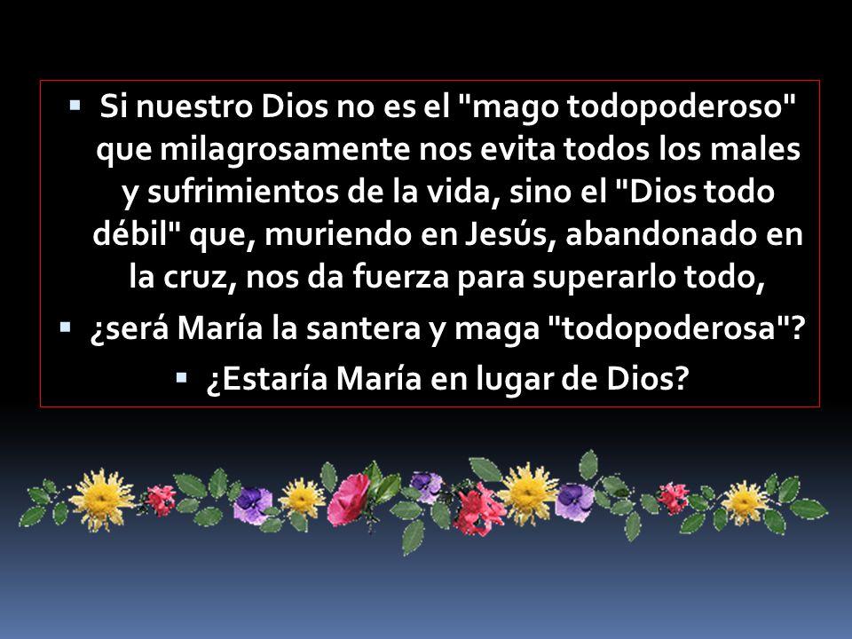 ¿será María la santera y maga todopoderosa