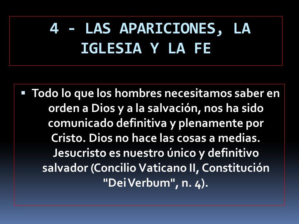 4 - LAS APARICIONES, LA IGLESIA Y LA FE