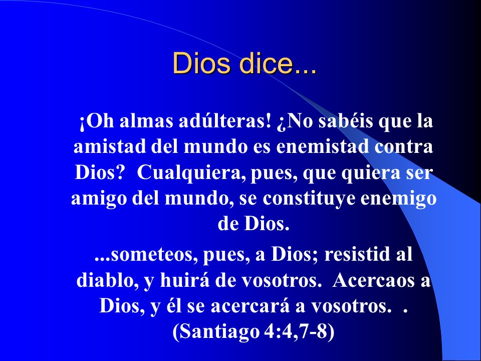 Dios dice...