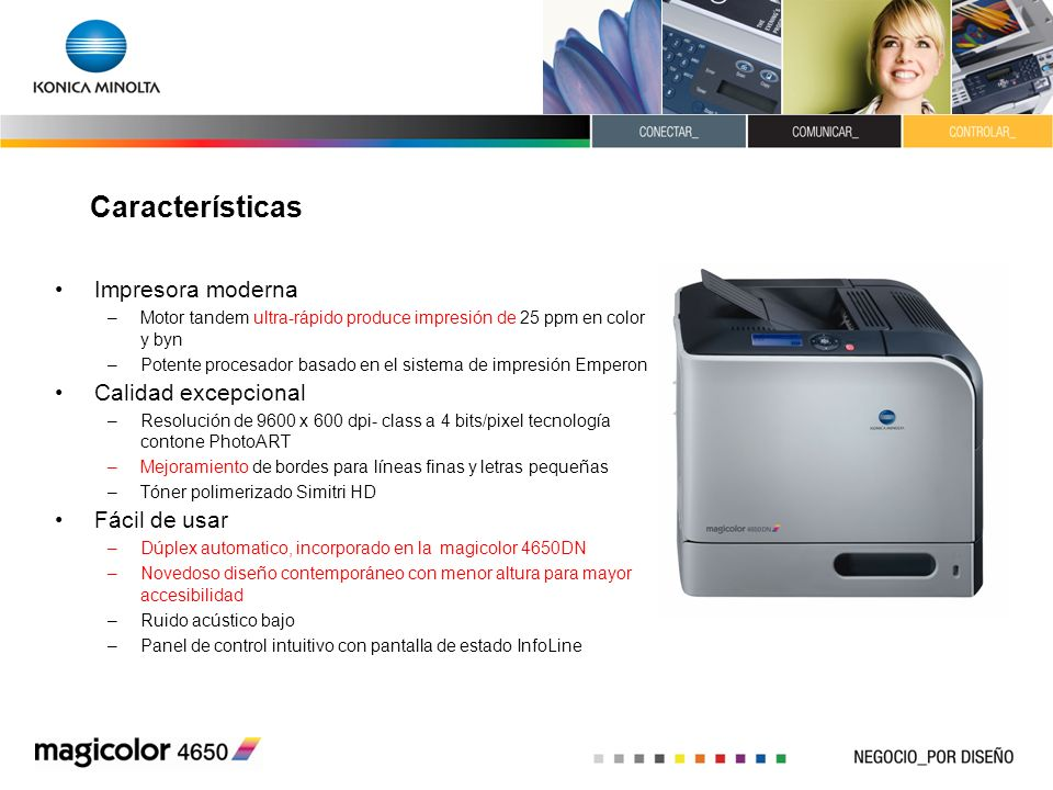 Características Impresora moderna Calidad excepcional Fácil de usar
