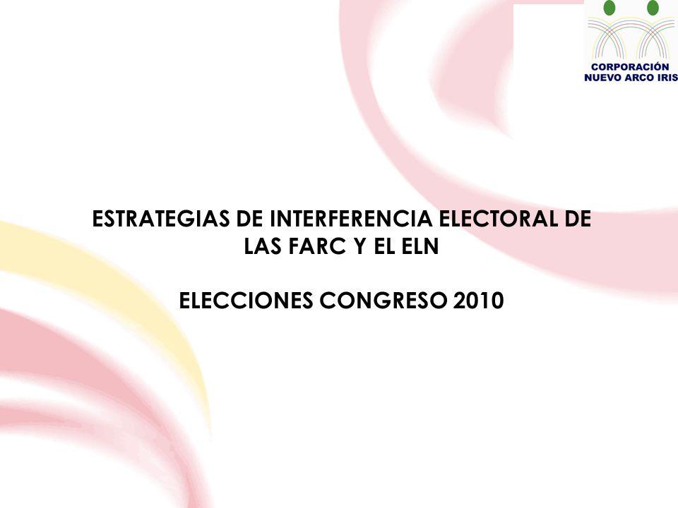 ESTRATEGIAS DE INTERFERENCIA ELECTORAL DE LAS FARC Y EL ELN