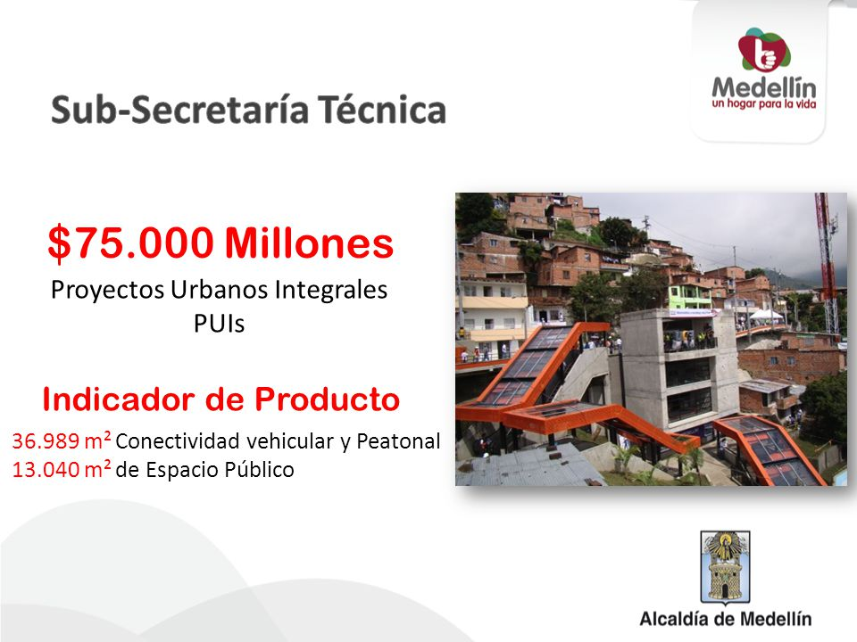Proyectos Urbanos Integrales PUIs