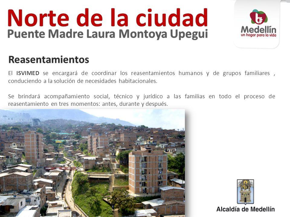 Norte de la ciudad Puente Madre Laura Montoya Upegui Reasentamientos