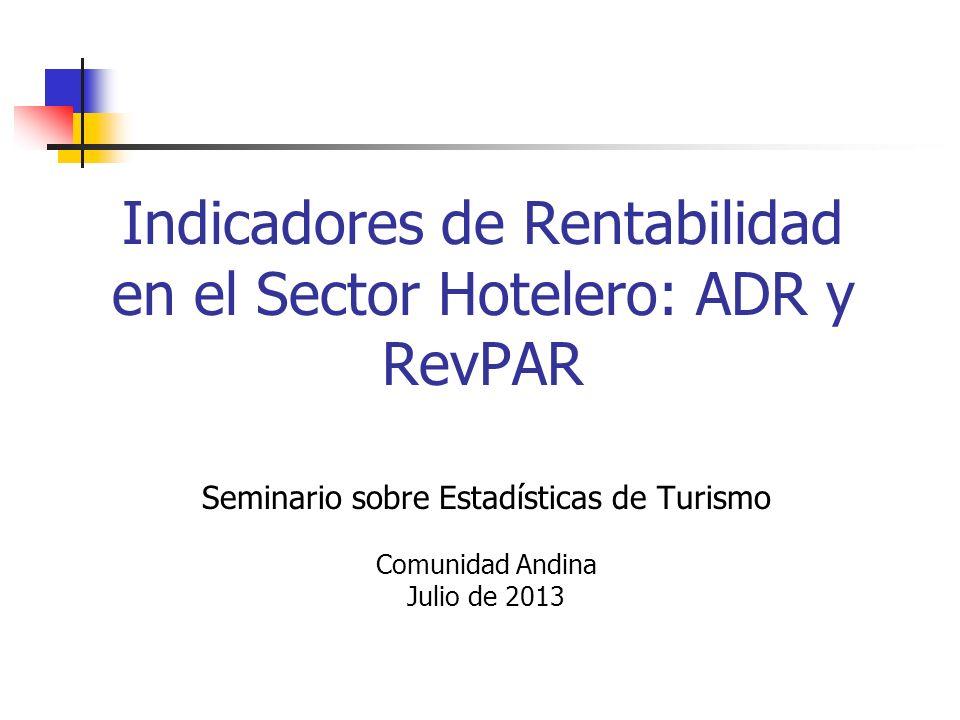 Indicadores de Rentabilidad en el Sector Hotelero: ADR y RevPAR