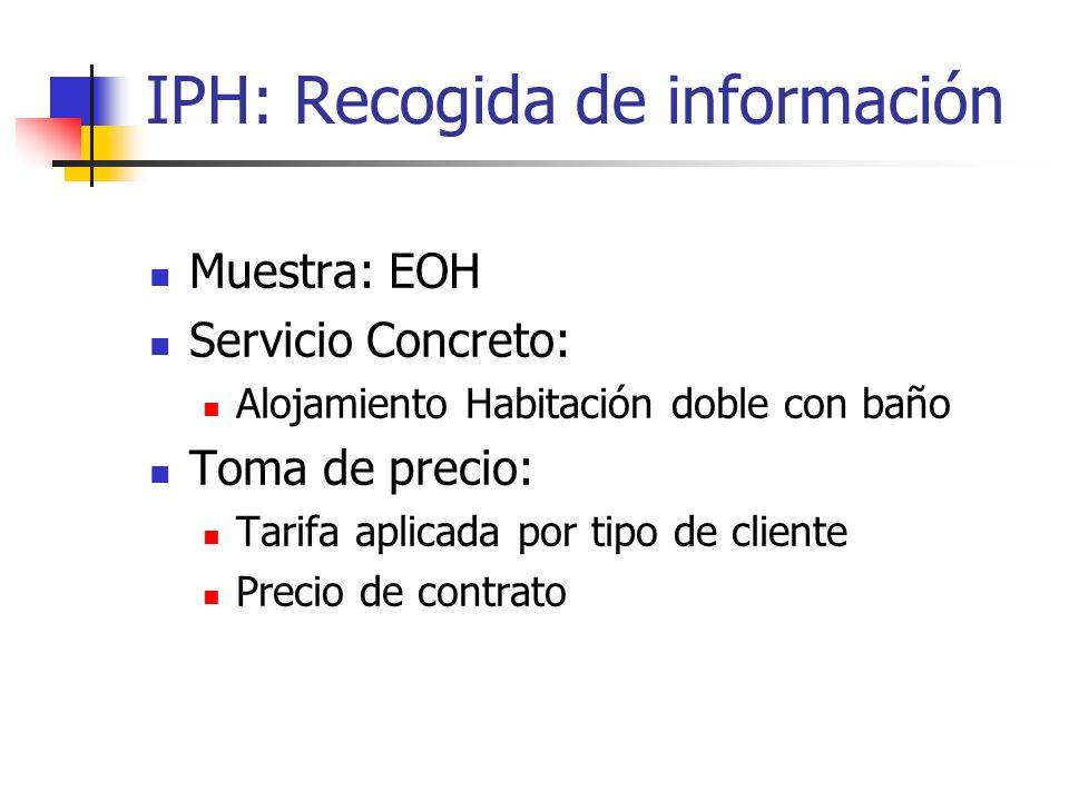 IPH: Recogida de información