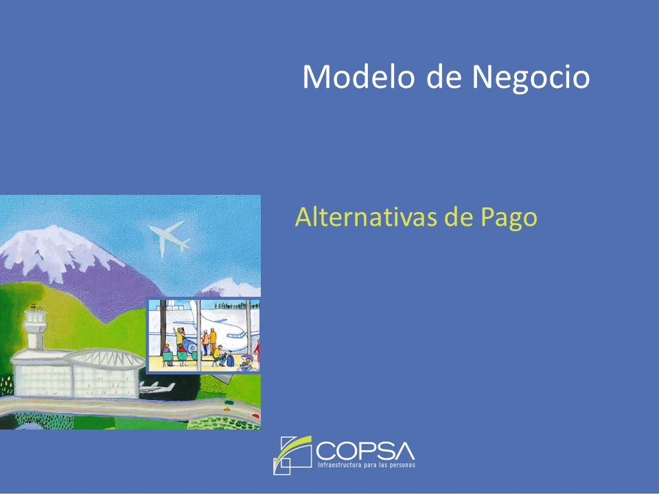 Modelo de Negocio Alternativas de Pago