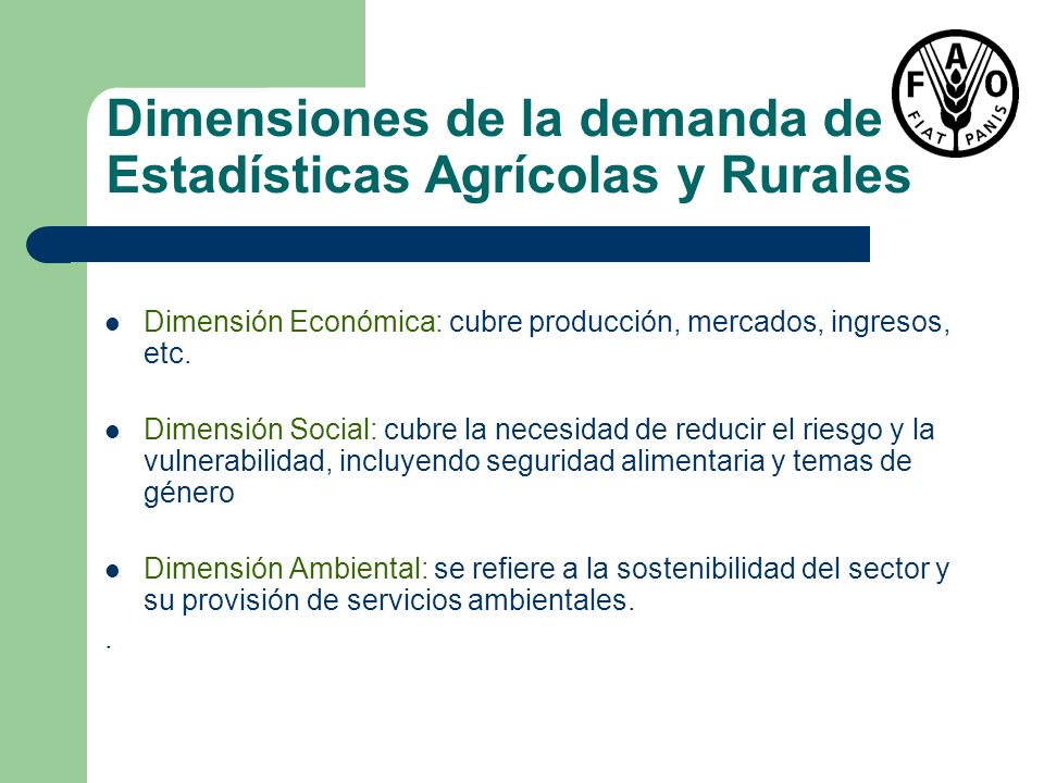Dimensiones de la demanda de Estadísticas Agrícolas y Rurales