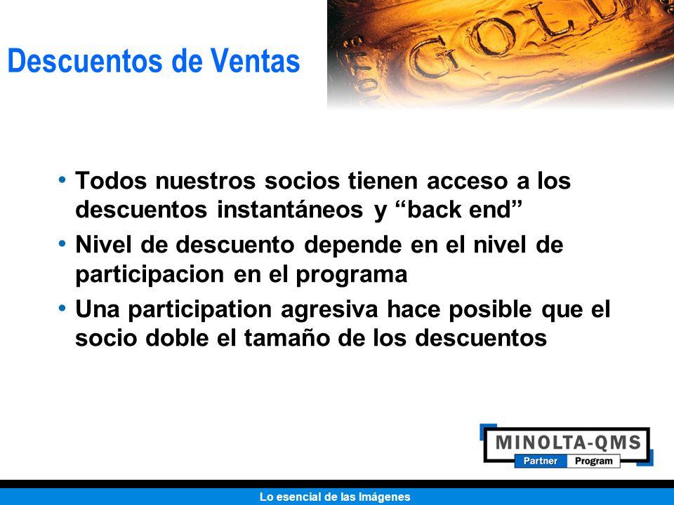 Descuentos de VentasTodos nuestros socios tienen acceso a los descuentos instantáneos y back end