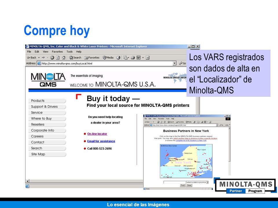 Compre hoy Los VARS registrados son dados de alta en el Localizador de Minolta-QMS