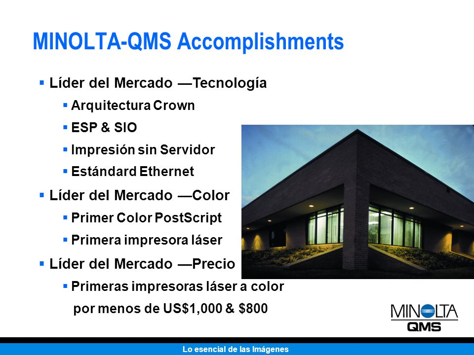 MINOLTA-QMS Accomplishments